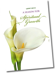 Lent 2013: A Season for Spiritual Growth