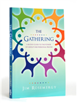 The Gathering: A 40 Day Guide...