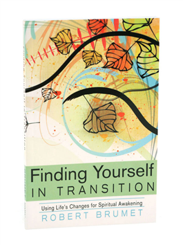 Finding Yourself in Transition