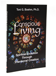 Conscious Living: Spiritual Evolution Through Intentional...