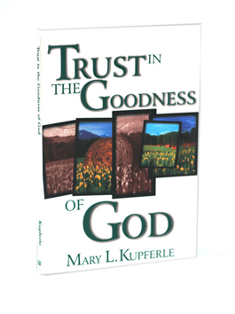 Trust in the Goodness of God