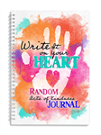 Write It on Your Heart: Random Acts of Kindness Journal