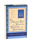 The Prayer Way to Health, Wealth, and Happiness