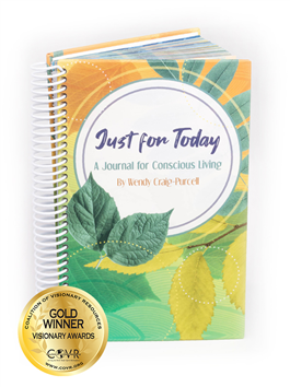 Just for Today: A Journal for Conscious Living