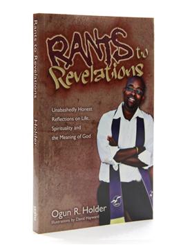 Rants to Revelations