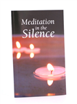 Meditation In The Silence