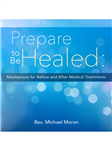 Prepare to be Healed CD