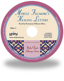 CD Myrtle Fillmore's Healing Letters