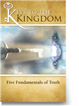 Keys to the Kingdom: 5 Fundamentals of Truth