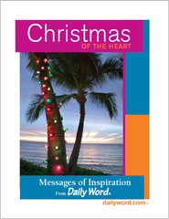Christmas Of The Heart: Inspiration From Daily Word®