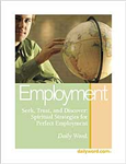 Spiritual Strategies For Perfect Employment From Daily Word®