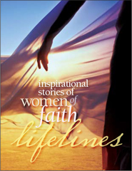 Lifelines: Inspirational Stories Of Women Of Faith