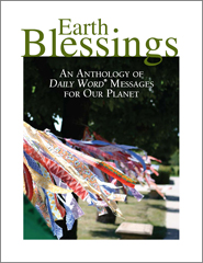 Earth Blessings: Daily Word® Messages For Our Planet