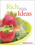 Rich With Ideas: Abundant Living From Daily Word®