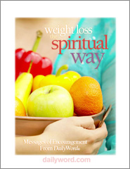 Weight Loss The Spiritual Way: Encouragement From Daily Word