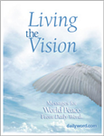 Living The Vision: Messages For World Peace From Daily Word
