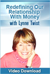 Lynne Twist - Redefining Our Relationship With Money