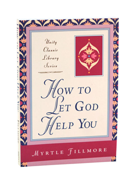 How to Let God Help You