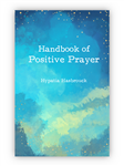 Handbook of Positive Prayer