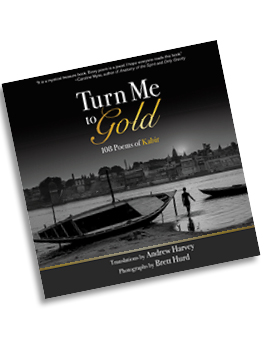 Turn Me to Gold: 108 Poems of Kabir