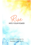 Rise Into Your Power - 2021 Calendar