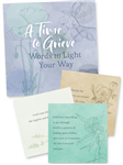 A Time to Grieve: Words to Light Your Way