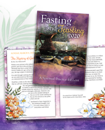 Fasting and Feasting 2020: A Spiritual Practice for Lent