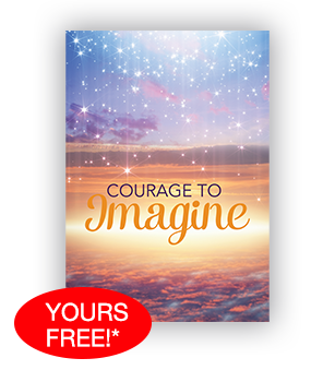 Courage To Imagine